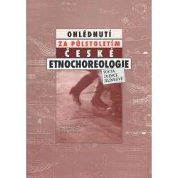 Ohlédnutí za půlstoletím české etnochoreologie