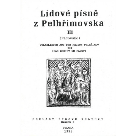 Lidové písně z Pelhřimovska. III, (Pacovsko)