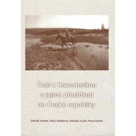 Češi z Kazachstánu a jejich přesídlení do České republiky