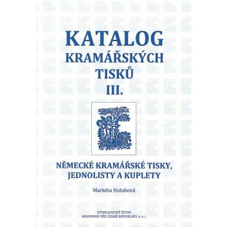 Katalog kramářských tisků III.