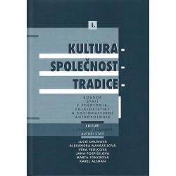 Kultura - společnost - tradice I.