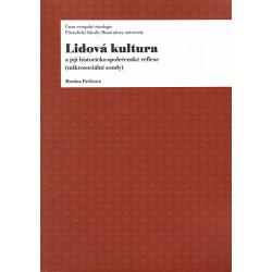 Lidová kultura a její historicko-společenské reflexe