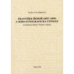 František Řehoř (1857 - 1899) a jeho etnografická činnost