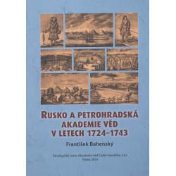 Bahenský František: Rusko a petrohradská akademie věd v letech 1724-1743