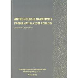 Antropologie narativity: Problematika české pohádky